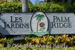 sign for Les Jardins / Palm Ridge